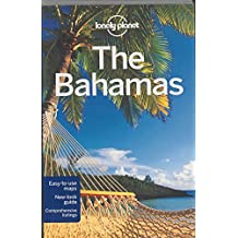 Lonely Planet the Bahamas (Lonely Planet Bahamas)