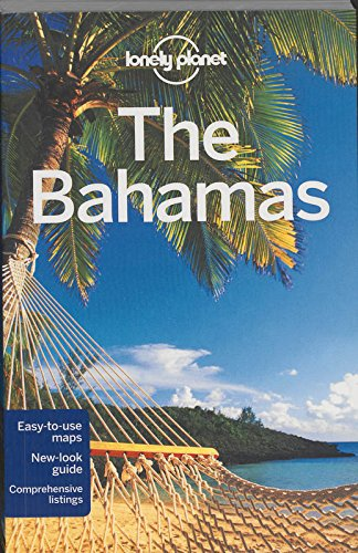 Lonely Planet The Bahamas (Travel Guide) par Lonely Planet, Emily Matchar, Tom Masters