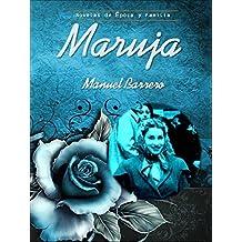 Maruja: Una Historia Encantadora (Novelas de Época y Familia nº 2)