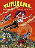 Futurama, Tome 1 - Bienvenue dans le monde de demain