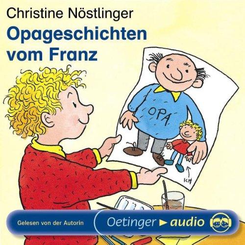 Opageschichten vom Franz: Ungekürzte Lesung