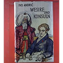 Wesire und Konsuln : Roman.