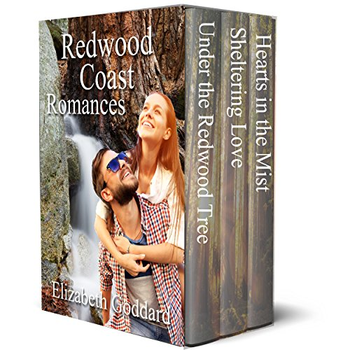 Redwood Coast Romances: Three contemporary romances in the shelter of the giant redwood trees