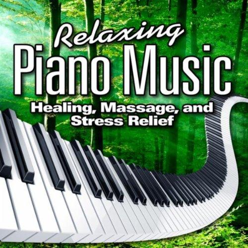 Relaxing Piano Music for Healing, Massage and Stress ...  Relaxing Piano ...