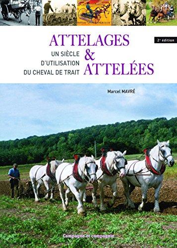 Attelage et attelés (Ruralité, vie à la campagne) par Mavré Marcel