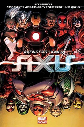 Avengers - X-Men - Axis par Rick Remender
