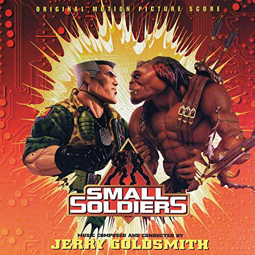 Small Soldiers (Original Motion Picture Score)