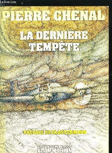 La dernière tempête par Pierre Chenal