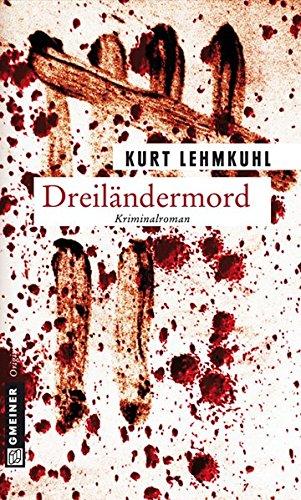Dreiländermord: Kriminalroman