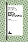 Libro de las Fundaciones: Edición a cargo de Víctor García de la Concha par Jesús