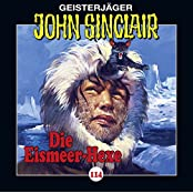 Geisterjäger John Sinclair: John Sinclair - Folge 114: Die Eismeer-Hexe. Teil 2 von 4.
