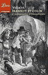 Jeannot et Colin : Et autres contes philosophiques
