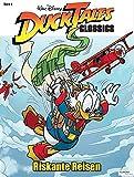 DuckTales Classics Band 4: Riskante Reisen