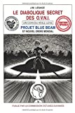 Le Diabolique Secret des OVNIs - Édition spéciale : Projet Blue Beam