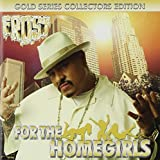For the Homegirls by Kid Frost (2013-02-19)