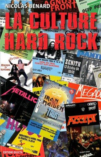 La culture Hard-Rock : Histoire, pratiques et imaginaires
