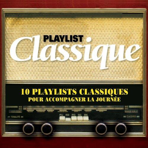 Playlist Classique /Vol.1