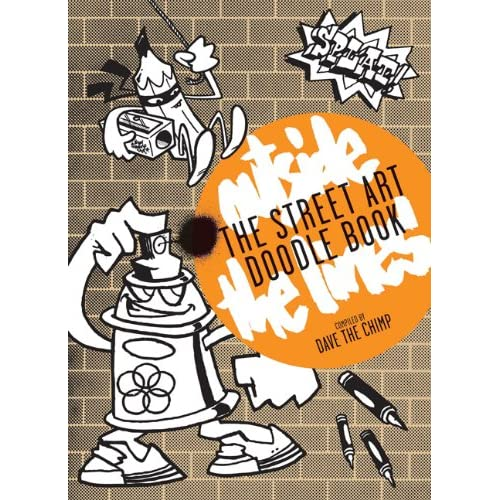 Street Art Doodle Book : Outside the Lines