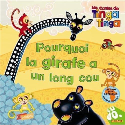 Pourquoi la girafe a un long cou de Lloyd.Claudia (2011) Relié