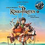 Lukas Hainer: König der Piraten 2 – präsentiert von Santiano