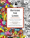 Outside The Lines: An Artists' Colouring Book for Giant Imaginations: Written by Souris Hong-Porretta, 2014 Edition, Publisher: Michael O'Mara [Paperback]