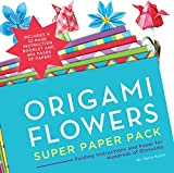 Origami Flowers Super Paper Pack: Folding Instructions and Paper for Hundreds of Blos...