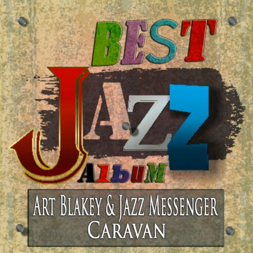 Caravan (Best Jazz Album - Digitally Remastered)