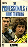 The Professionals 7: Hiding to nothing