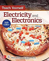 Teach Yourself Electricity and Electronics, Sixth Edition (Teach Yourself (McGraw-Hill)) by Stan Gibilisco (2016-06-22)