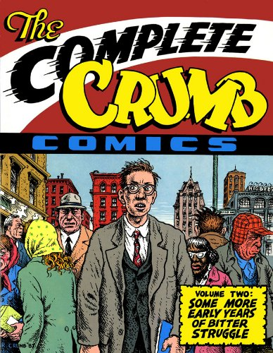 Complete Crumb Comics 02 Some More Early Years Of