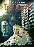 La Destinée: Traquemort, T5