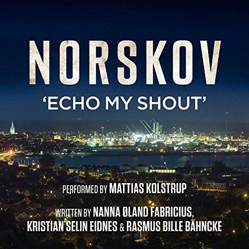 norskov-echo-my-shout