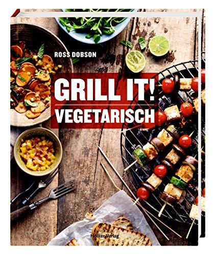 Grill it! Vegetarisch von Ross Dobson (Januar 2014) Gebundene Ausgabe