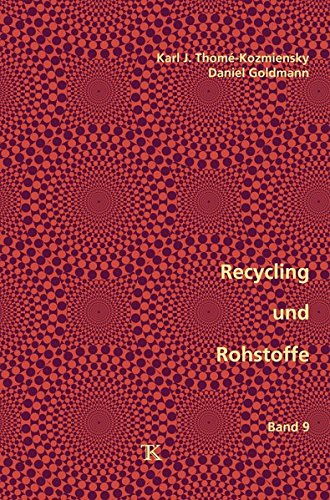 Recycling und Rohstoffe, Band 9