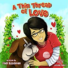 """A Thin Thread of Love"" (Bedtime Story Animal Picture Books For Kids Book 3) (English Edition)"