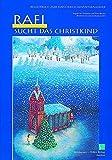 Adventskalender, Rafi sucht das Christkind, m. Begleitbuch
