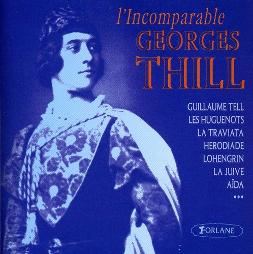 L'Incomparable-Guillaume Tell,Leshuguenots, La Traviata, Herodiade,Lohengrin,La
