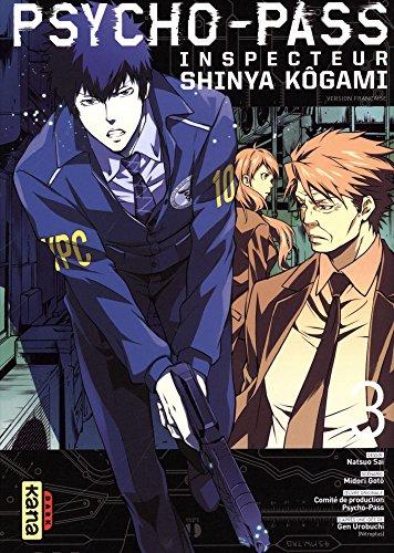 Psycho-pass : Inspecteur Shinya Kôgami (3) : Psycho-pass