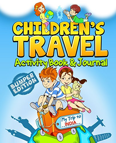Children's Travel Activity Book & Journal: My Trip to India