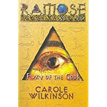 [Ramose Prince of Egypt: Fury of the Gods] (By: Carole Wilkinson) [published: September, 2007]