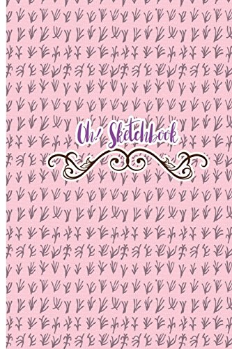 Oh! Sketchbook: Sketchbook for all : Large 6 x 9 inches, blank, unlined, 100 pages: Volume 2 (Oh! Sketchbook 888)