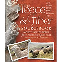 The Fleece & Fiber Sourcebook: More Than 200 Fibers from Animal to Spun Yarn.