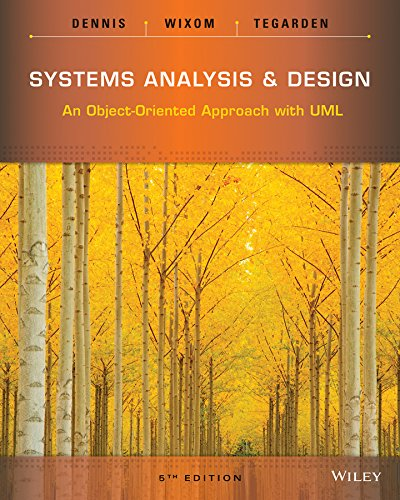 Systems Analysis and Design: An Object-Oriented Approach with UML