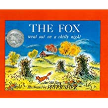 Fox Went Out on a Chilly Night: An Old Song (Picture Yearling Book)