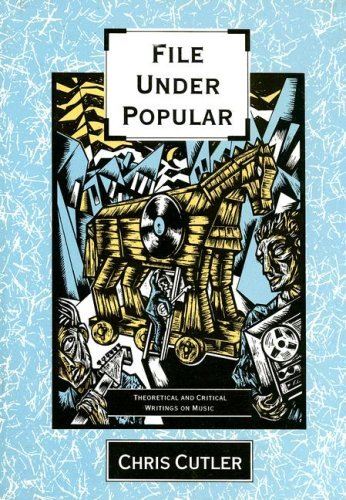 File under Popular (Semiotext(e)) by Chris Cutler (13-Nov-1998) Paperback (File Under Popular)