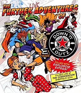 Down 'N Outz - The Further Live Adventures Of
