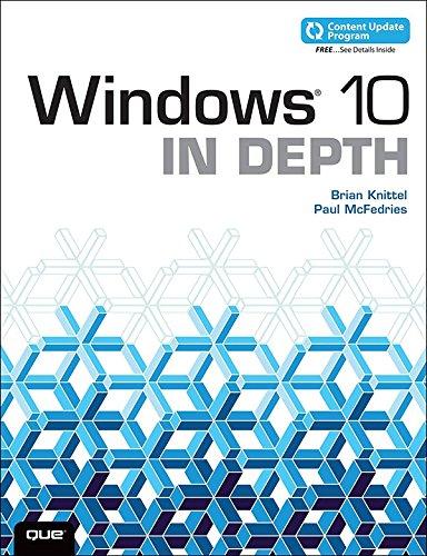 Windows 10 In Depth (includes Content Update Program): Windows 10 in Depth _p1 (English Edition)