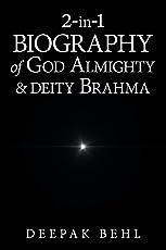 2-In-1 Biography of God Almighty & Deity Brahma