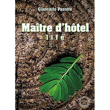 Maître D'hôtel Life
