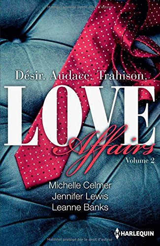 Love Affairs Tome 2: Love Affairs Tome 2 : Asher - Gavin - Brock